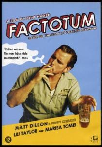 """Factotum, """"her işi yapan adam"""" demek. Bukowski 1975'te yazmış, 2005'te filmi çekilmiş."""